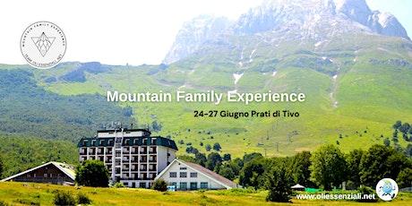 Mountain Family Experience Giugno 2021 biglietti