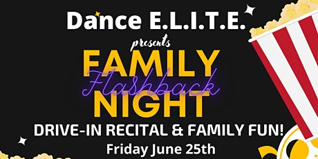 Family Night Flashback - Drive -In Dance Recital tickets