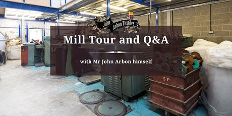 Mill Tour and Q&A with John Arbon tickets