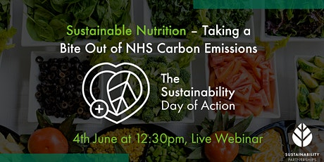 Sustainable Nutrition – Taking a Bite Out of NHS Carbon Emissions tickets