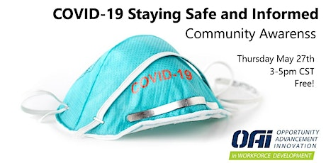 COVID-19 Staying Safe and Informed (2 hr) 5/27 tickets