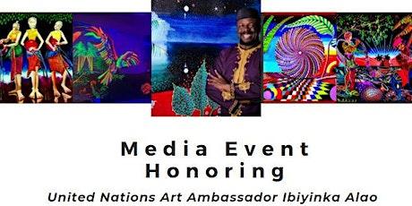 MEDIA: Honoring U.N. Art Ambassador Ibiyinka Alao tickets