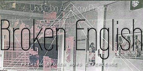 Broken English: 101 (Encore Show) tickets