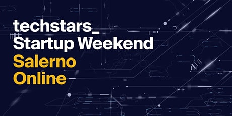 Techstars Startup Weekend Online Salerno 06/2021 tickets