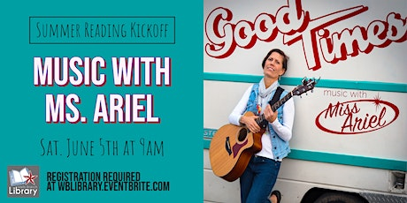 9:00am Summer Reading Kickoff: Music with Ms. Ariel tickets