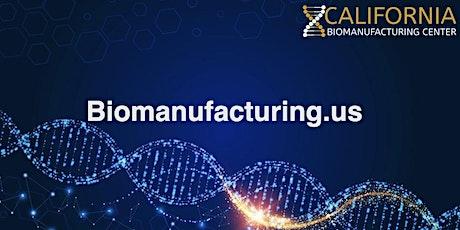California Biomanufacturing Center Webinar Series June 2021 tickets