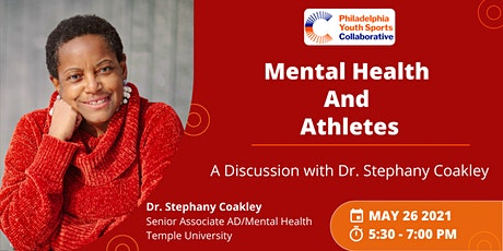 Mental Health and  Athletes:  A Discussion with Dr. Stephany Coakley tickets