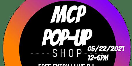 MCP POP UP SHOP tickets