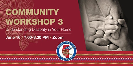 Community Workshop 3: Understanding Disability in Your Home tickets
