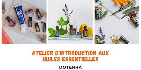 Atelier d'introduction aux huiles essentielles dōTERRA billets