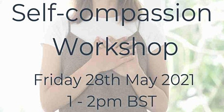 Self-Compassion Workshop tickets