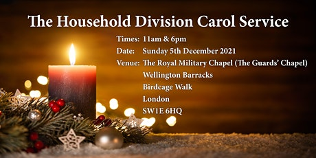 The Household Division Carol Service 11am tickets