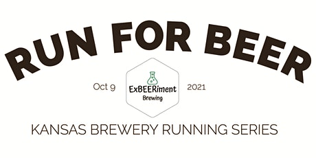 Beer Run - ExBEERiment Brewery | 2021 Kansas Brewery Running Series tickets