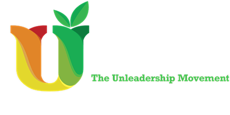 Unleadership: A Manifesto for Change tickets
