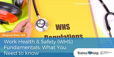 Work Health & Safety (WHS) Fundamentals: What You Need to know tickets