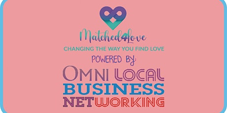 Matched4Love | Omni Singles Business Club tickets