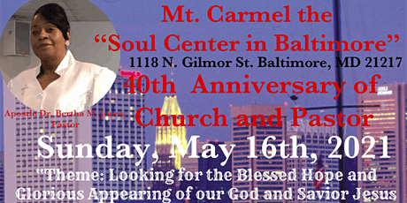 40th Church Anniversary- Mt. Carmel -The Soul Center tickets