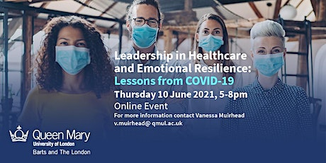 Leadership in Healthcare and Emotional Resilience: Lessons from COVID-19 tickets