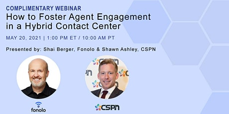 How to Foster Agent Engagement in a Hybrid Contact Center Webinar tickets