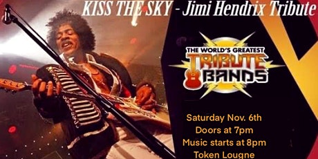 Kiss the Sky at the Token Lounge tickets