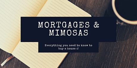 Mortgages & Mimosas tickets