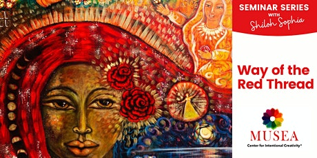 WAY OF THE RED THREAD  – Gather with women around the world - Seminar 4 tickets
