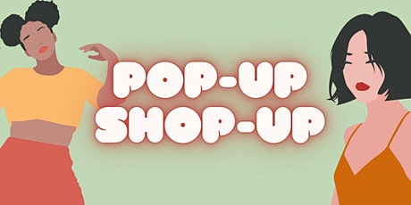 Pop-Up, Shop-Up: May Edition tickets