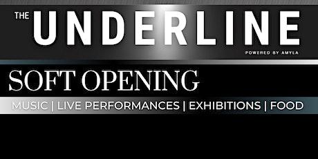The Underline - Soft Opening tickets