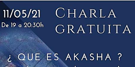 Charla Gratuita - ¿Qué es Akasha? - Registros Akáshicos entradas