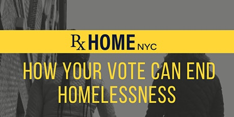 How Your Vote Can End Homelessness tickets