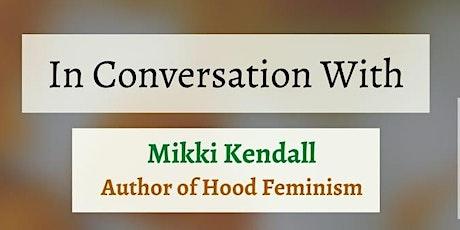 In Conversation with Mikki Kendall tickets