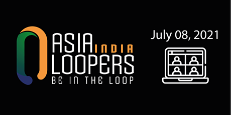 ASIA LOOPERS India tickets