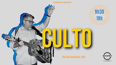 CULTO  DOMINGO - TARDE ingressos