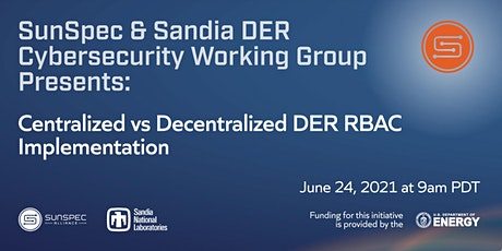 SunSpec & Sandia DER Cybersecurity Webinar tickets