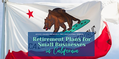 Retirement Plans for Small Businesses in California tickets