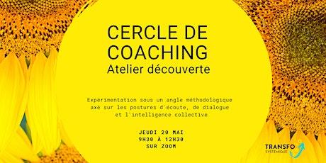 Découverte du cercle de coaching billets