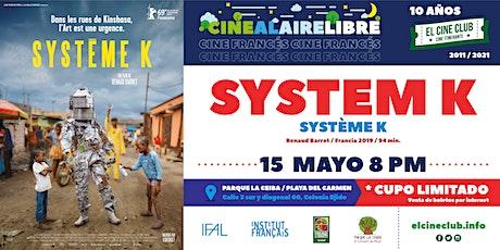 System K / Cine Francés al Aire Libre boletos