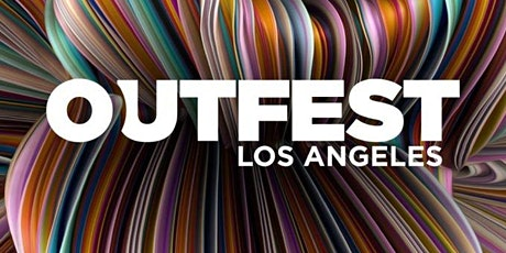 OUTFEST: Creating change. One story at a time. tickets
