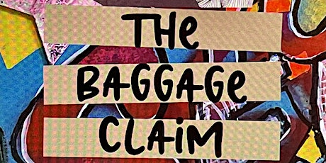 The Baggage Claim Opening Reception tickets