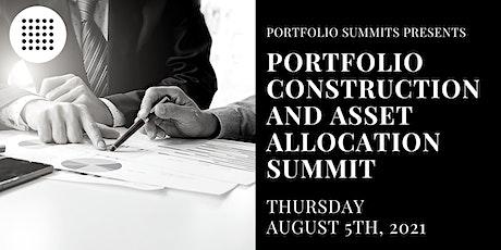 Portfolio Construction & Asset Allocation Summit tickets