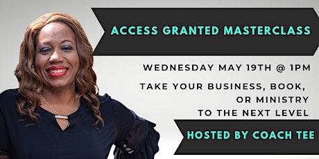 Access Granted Masterclass Spring biglietti