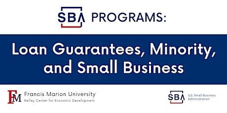 SBA Programs: Loan Guarantees, Minority, and Small Business tickets