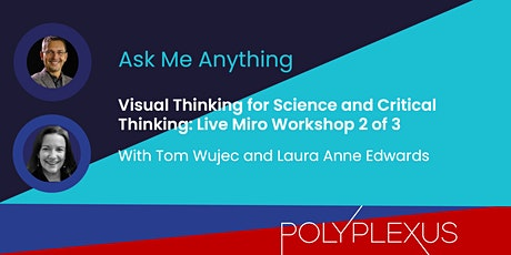 Polyplexus Live Workshop 2: Visual Thinking for Science & Critical Thinking tickets