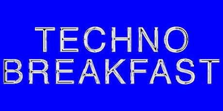 Techno Breakfast 02 tickets