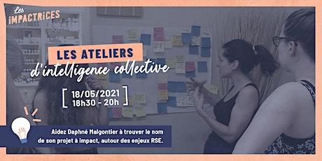 Atelier d'intelligence collective - avec Daphné Malgontier ! billets