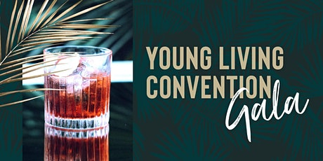 Young Living Convention Gala tickets