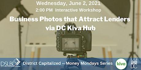Business Photos that Attract Lenders via DC Kiva Hub tickets