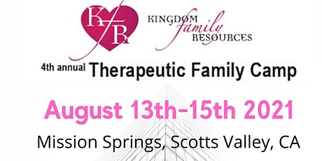 Kingdom Family Resources Therapeutic Family Camp tickets