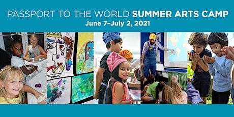 Passport to the World Summer Arts Camp Registration tickets