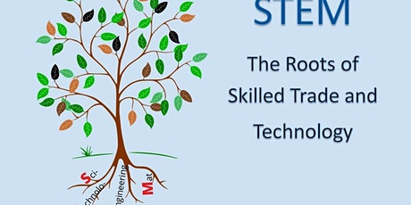 STEM: The Roots of Skilled Trade and Technology (Learning Centre 2) tickets